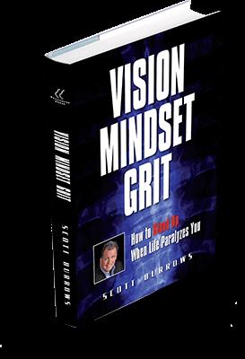 Vision-Mindset-Grit by Scott Burrows